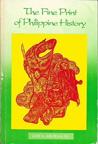 The fine print of Philippine history: Jose S Arcilla