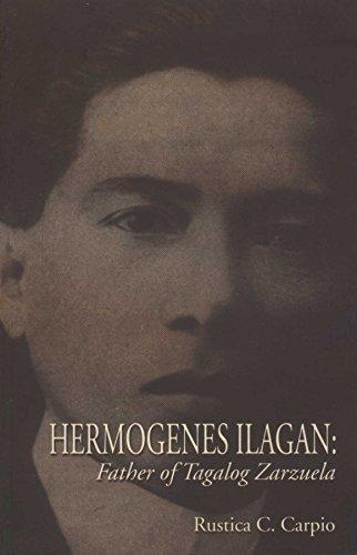 9789715061315: Hermogenes Ilagan: Father of Tagalog zarzuela
