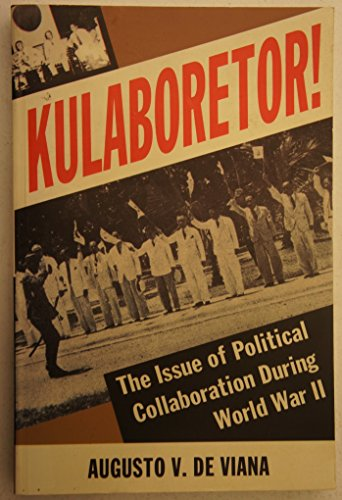 9789715062596: KULABORETOR! : The Issue of Political Collaboration During World War II