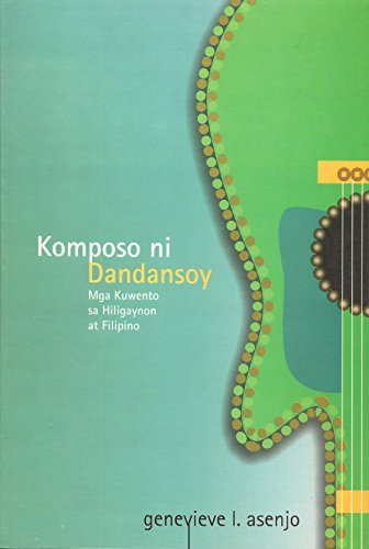 9789715064309: Komposo ni Dandansoy: Mga Kuwento sa Hiligaynon at Filipino (Philippine Import)