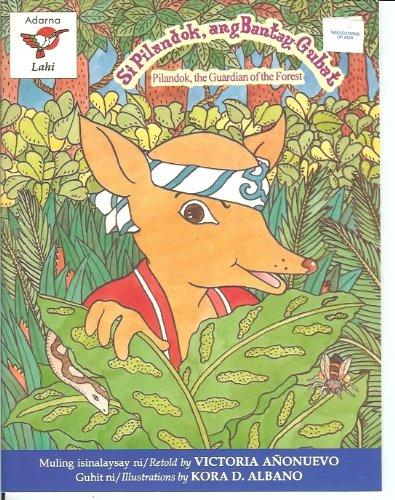 9789715080354: Si Pilandok, and Bantay Gubat (Pilandok, the Guardian of the Forest)