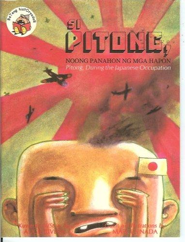 Si Pitong, Noong Panahon Ng Mga Hapon (Pitong, During the Japanese Occupation): Augie Rivera