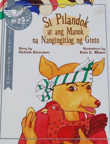 Si Pilandok At Ang Manok No Nangingitlog: Victoria Anonuevo