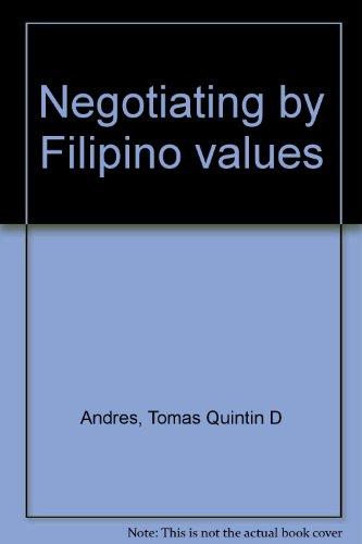 Negotiating by Filipino Values: Tomas Quintin Donato