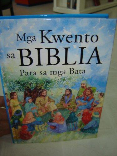 9789715116701: Tagalog Lion's Children's Bible / Mga Kwento sa Biblia Para sa mga Bata / Ayon sa Pagkakasalaysay ni Pat Alexander / Isinalin ni Letty Paler / Iginuhit ni Carolyn Cox