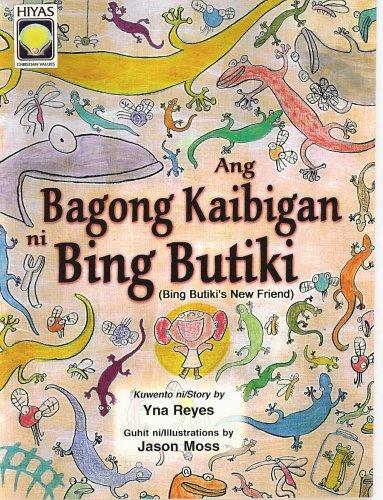 Ang Bagong Kaibigan Ni Bing Butiki (English-Tagalog)