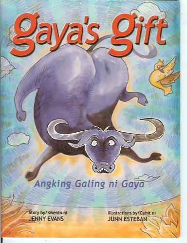 Gaya's Gift -- Angking Galing ni Gaya (Ang Hiya Children's Collection): Evans, Jenny