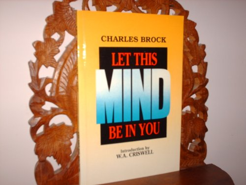 Let This Mind be in You: Brock, Charles