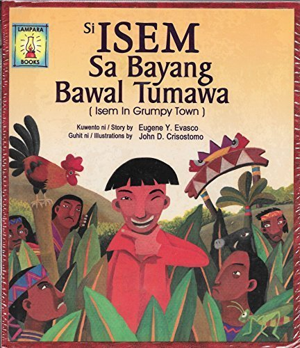 9789715180443: Si Isem sa BAyang Bawal Tumawa (Isem in Grumpy Town) Philippine Import