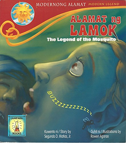 The Legend of the Mosquito - Alamat: Segundo D. Matias