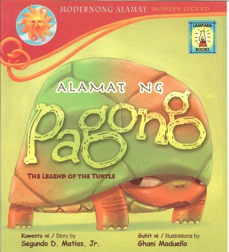 Alamat Ng Pagong : The Legend of: Segundo D. Matias,