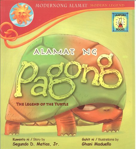 9789715182348: Alamat Ng Pagong : The Legend of the Turtle