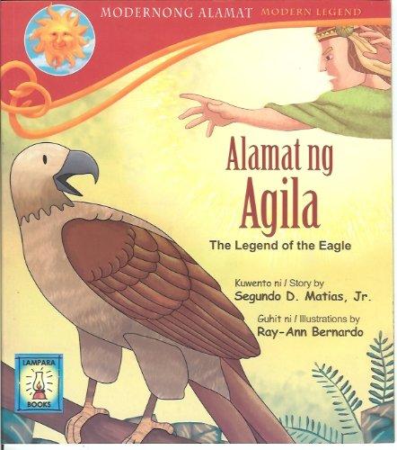 9789715182669: Alamat ng Agila (The Legend of the Eagle)