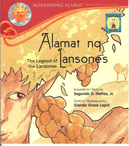 9789715182737: Alamat ng Lansones (The Legend of the Lanzones)
