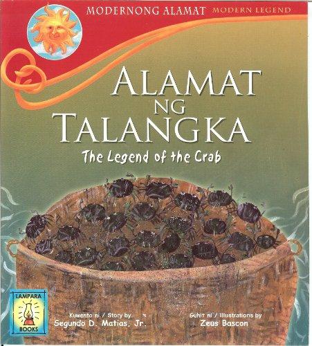 Alamat ng Talangka (The Legend of the: Segundo D. Matias,