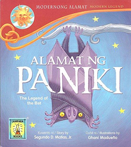 Alamat Ng Paniki (The Legend of the: Segundo D. Matias,