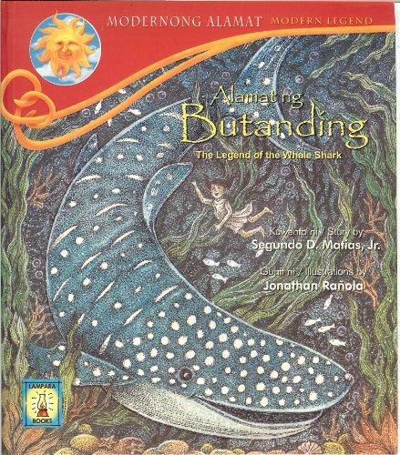 Alamat Ng Butanding : The Legend of: Segundo D. Matias