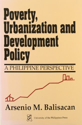 9789715420419: Poverty, Urbanization, and Development Policy: A Philippine Perspective