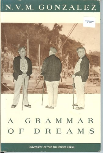 9789715421232: A Grammar of Dreams and Other Stories (Philippine Writers Series)