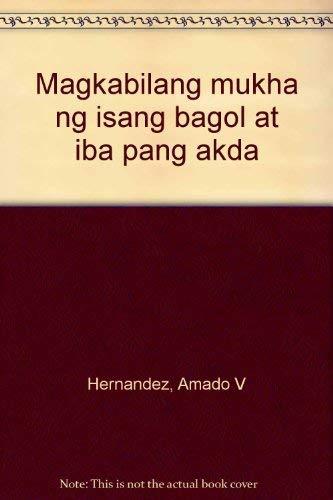 Magkabilang mukha ng isang bagol at iba: Hernandez, Amado V