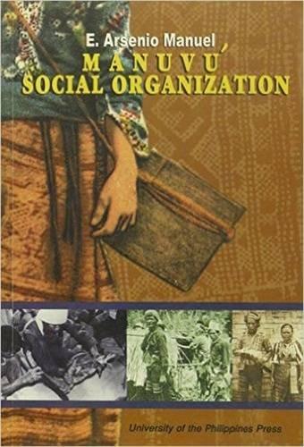 Manuvus Social Organization (Paperback): E. Arsenio Manuel