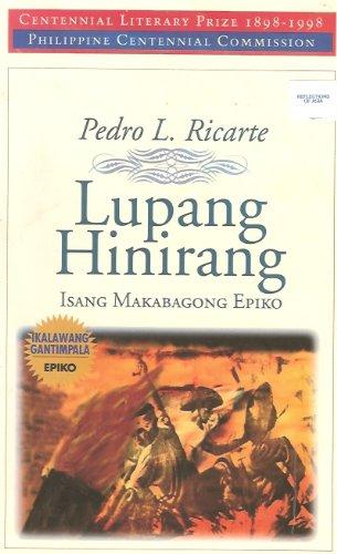 Lupang hinirang: Isang makabagong epiko (Tagalog Edition): Ricarte, Pedro L