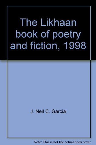 the LIKHAAN BOOK of POETRY and FICTION, 1998 *: GARCIA, J. Neil C.; ONG, Charlson