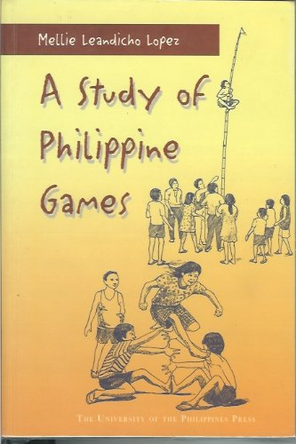 A Study of Philippine Games: Mellie Leandicho Lopez