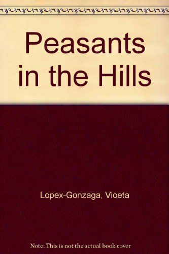 9789715422963: Peasants in the Hills