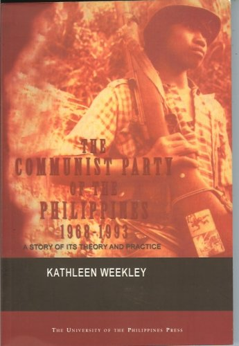 9789715423052: The Communist Party of the Philippines, 1968-1993: A story of its theory and practice
