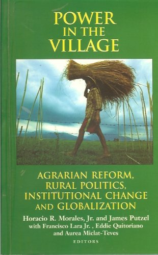 9789715423069: Power in the village: Agrarian reform, rural politics, institutional change and globalization