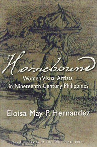 9789715424172: Homebound: Women Visual Artists in Nineteenth-Century Philippines
