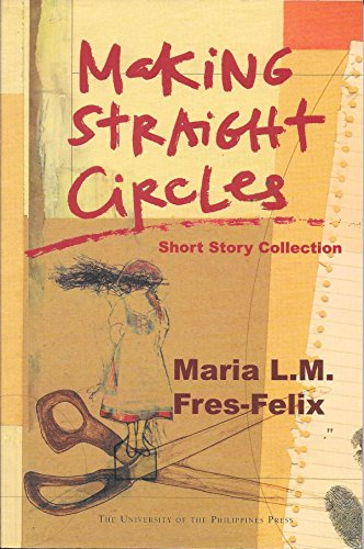 9789715424370: Making Straight Circle : short story collection
