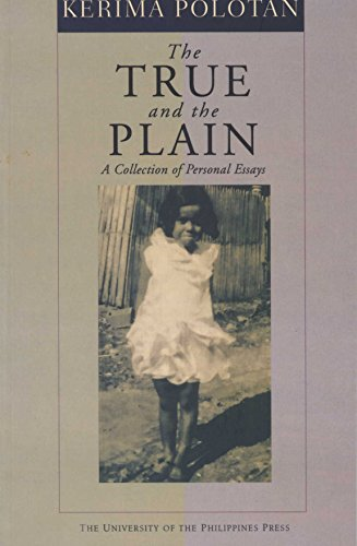 The True and the Plain: a collection of personal essays (9789715424738) by Kerima Polotan
