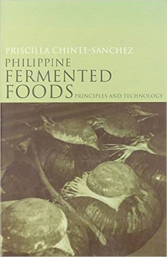 9789715425544: Philippine Fermented Foods: Principles and Technology