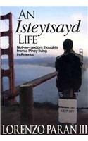 9789715426527: An Isteytsayd Life: Not-so-Random Thoughts from a Pinoy Living in America