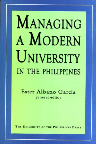 9789715426718: Managing a Modern University in the Philippines