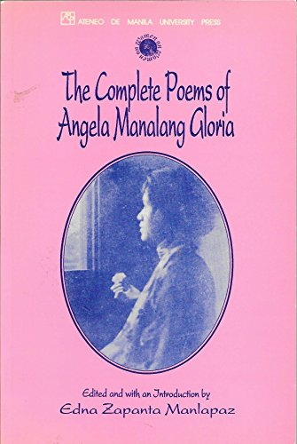 9789715501088: The complete poems of Angela Manalang Gloria
