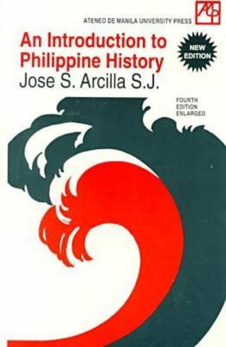An Introduction to Philippine History: Jose S. Arcilla
