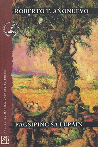 Pagsiping sa lupain (Serye ng panulaang Filipino) (Tagalog Edition): Roberto T Anonuevo