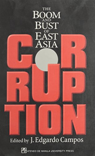 9789715503778: Corruption: The Boom and Bust of East Asia