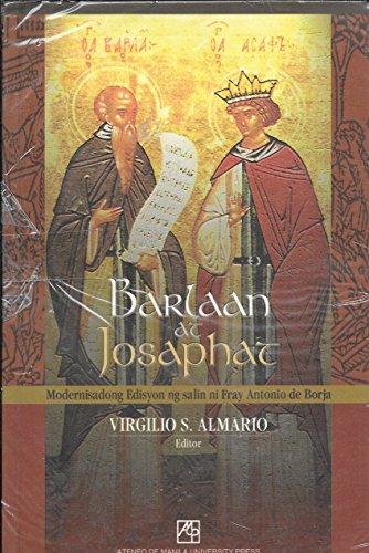 Barlaan at Josaphat: Fray Antonio de Borja; Virgilio S. Almario