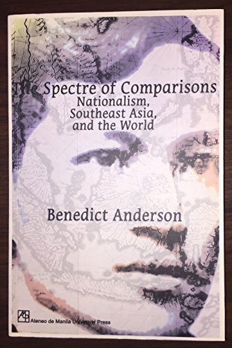 Spectre of Comparisons: nationalism, Southeast Asia, and the world (9715504639) by Benedict Anderson