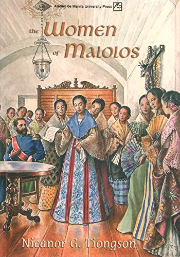 The Women of Malolos: Tiongson, Nicanor G.