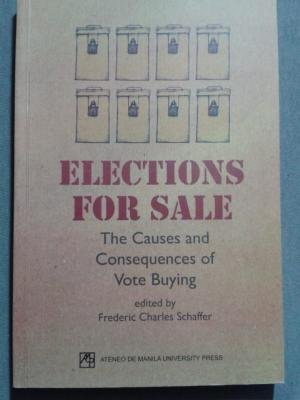 9789715505253: Elections for Sale: The Causes and Consequences of Vote Buying