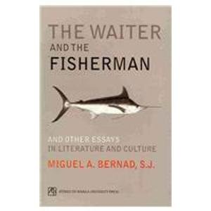 9789715505413: The Waiter and the Fisherman: And Other Essays in Literature and Culture