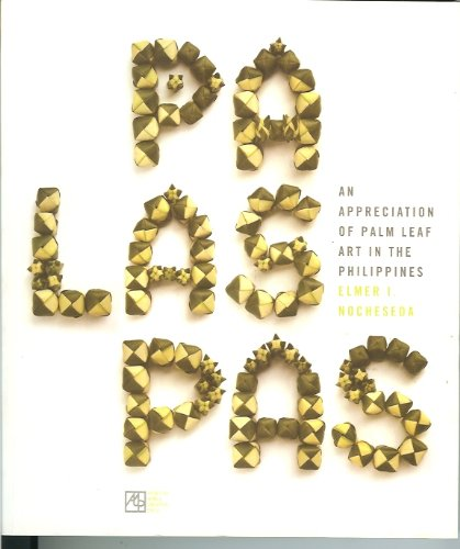 9789715506014: PALASPAS: An Appreciation of Palm Leaf Art in the Phillippines