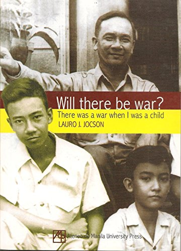 9789715506212: Will There Be War?: There Was a War When I Was a Child