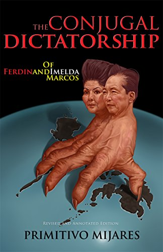 9789715507813: The Conjugal Dictatorship of Ferdinand and Imelda Marcos