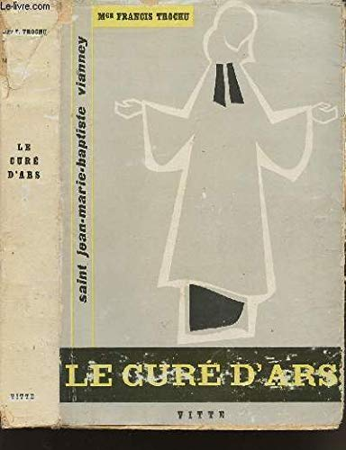 9789715540278: Cure D'Ars: A Biography of St. Jean-Marie Vianney